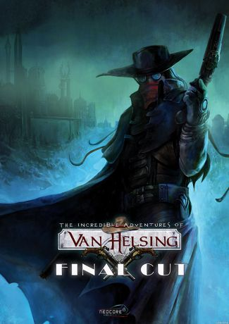 The Incredible Adventures of Van Helsing: Final Cut (Цифровая версия)