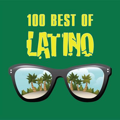 Сборник. 100 Best Of Latino