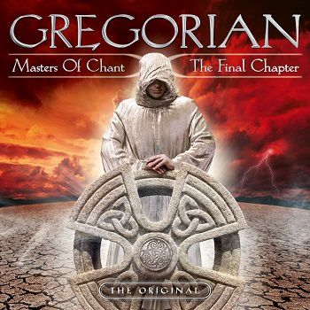 Gregorian. Masters Of Chant X The Final Chapter