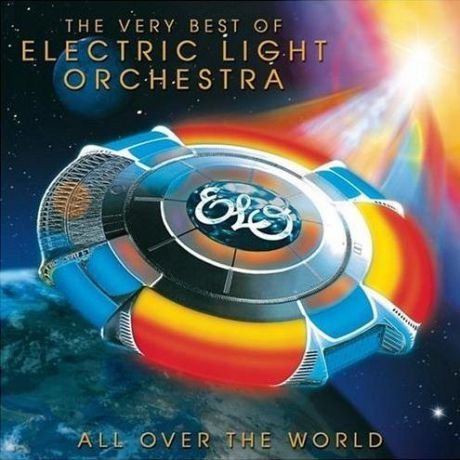 Electric Light Orchestra. All Over The World. The Very Best Of