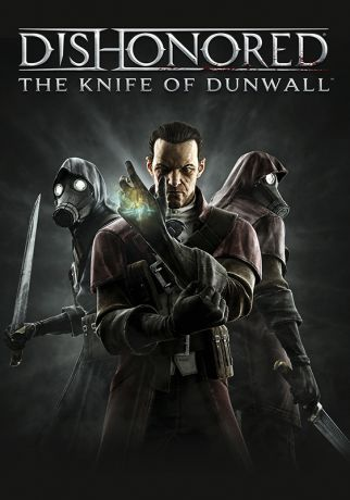 Dishonored. The Knife of Dunwall. Дополнение (Цифровая версия)