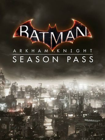 Batman: Рыцарь Аркхема. Season Pass (Batman: Arkham Knight) (Цифровая версия)