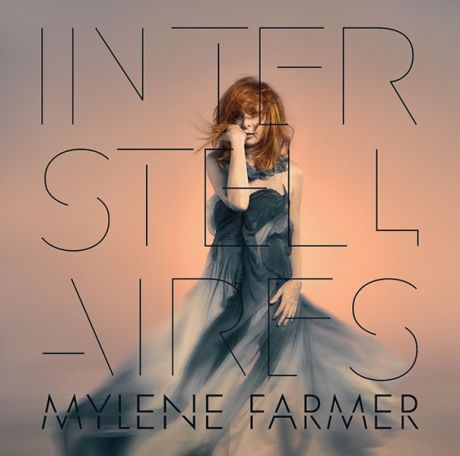 Mylene Farmer. Interstellaires
