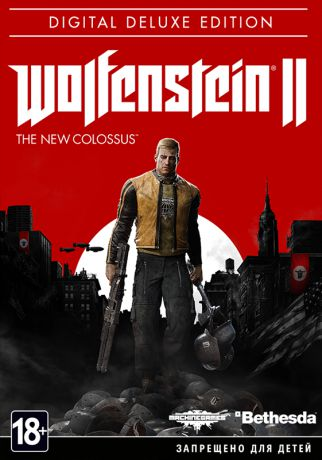 Wolfenstein II: The New Colossus. Digital Deluxe Edition  (Цифровая версия)
