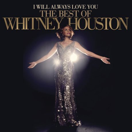 CD Whitney Houston I Will Always Love You: The Best Of