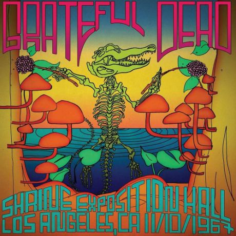 Виниловая пластинка Grateful Dead Shrine Exposition Hall, Los Angeles, CA, November 10, 1967