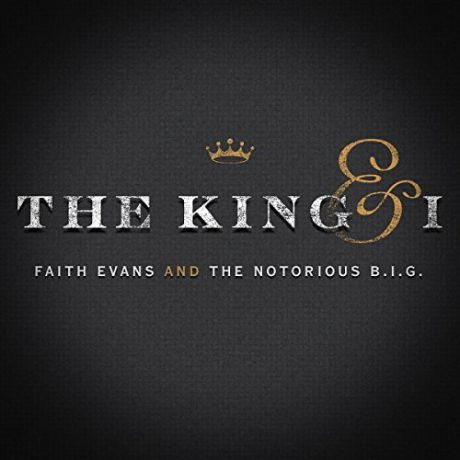 CD Faith Evans & Notorious B.I.G. The The King   I