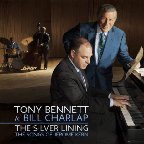 Виниловая пластинка Tony Bennett & Bill Charlap THE SILVER LINING-THE SONGS OF JERO