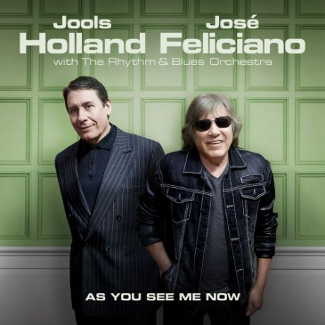 CD Jools Holland As You See Me Now (FeatJose Feliciano)