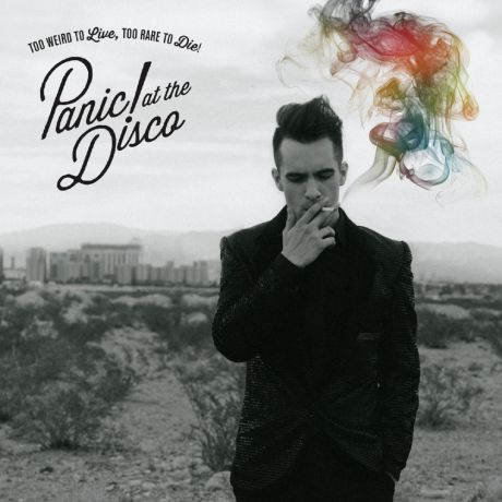 Виниловая пластинка Panic at the Disco Too Weird to Live, Too Rare to Die!