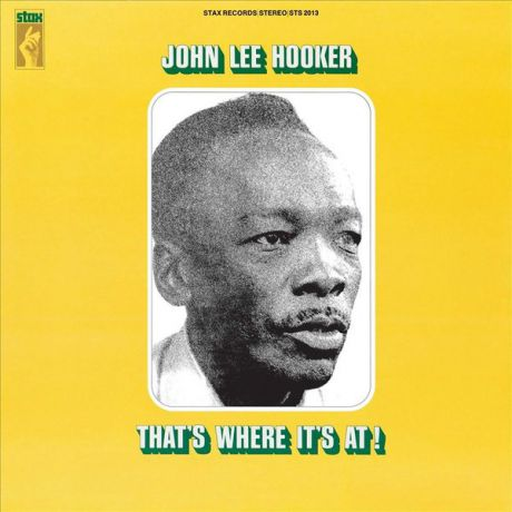 John Lee Hooker John Lee Hooker - That