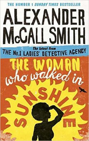 McCall Smith A. Woman Who Walked in Sunshine, The, McCall Smith, Alexander