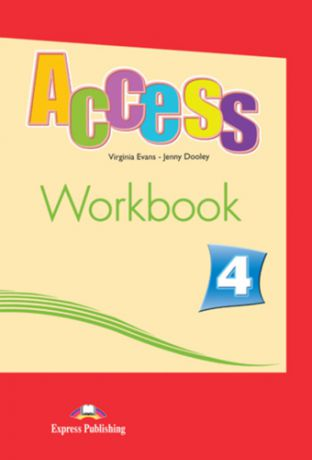Evans V. Access 4. Workbook. Intermediate. (International). Рабочая тетрадь.