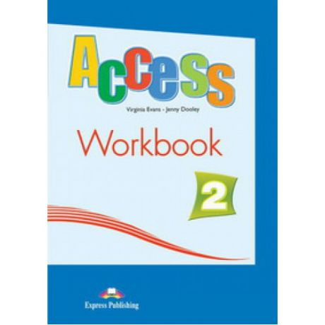 Evans V. Access 2. Workbook. Elementary. (International). Рабочая тетрадь