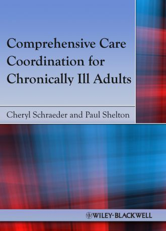 Schraeder Cheryl Comprehensive Care Coordination for Chronically Ill Adults