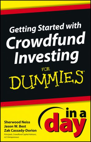 Sherwood Neiss Getting Started with Crowdfund Investing In a Day For Dummies