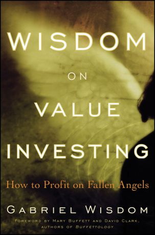 Gabriel Wisdom Wisdom on Value Investing. How to Profit on Fallen Angels