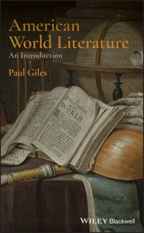 Paul Giles American World Literature: An Introduction