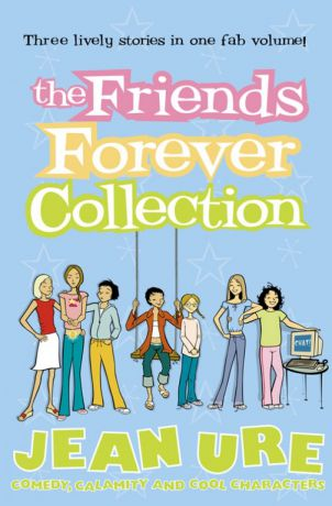 Jean Ure The Friends Forever Collection