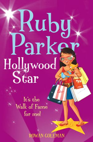 Rowan Coleman Ruby Parker: Hollywood Star