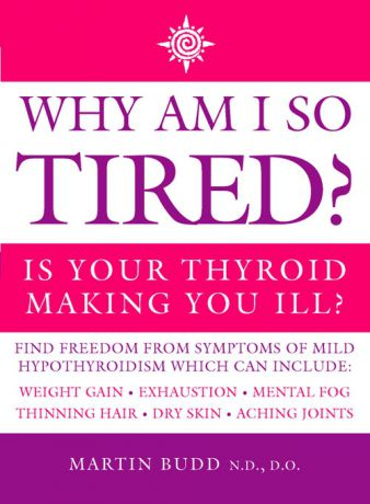 Литагент HarperCollins USD Why Am I So Tired?: Is your thyroid making you ill?