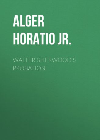 Alger Horatio Jr. Walter Sherwood