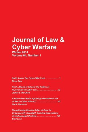 Journal of Law Cyber Warfare Cyber Warfare North Korea, Hack, Attack, Wack, International Law, Cybersecurity
