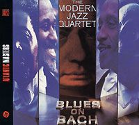 The Modern Jazz Quartet The Modern Jazz Quartet. Blues On Bach
