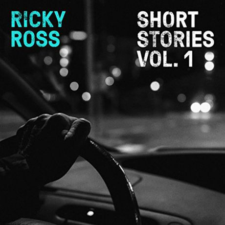 Ricky Ross Ricky Ross. Short Stories. Volume 1 (LP)