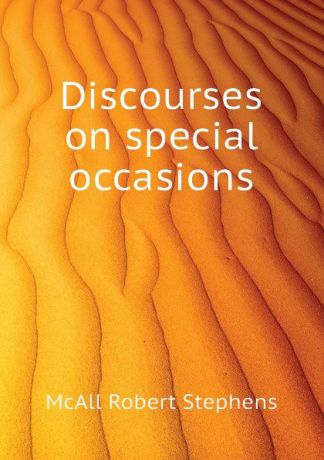 McAll Robert Stephens Discourses on special occasions