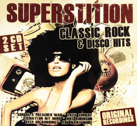 Various Artists. Superstition – Classic Rock And Disco Hits (2 CD)