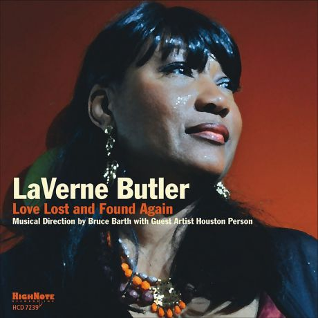 Laverne Butler Laverne Butler. Love Lost And Found Again
