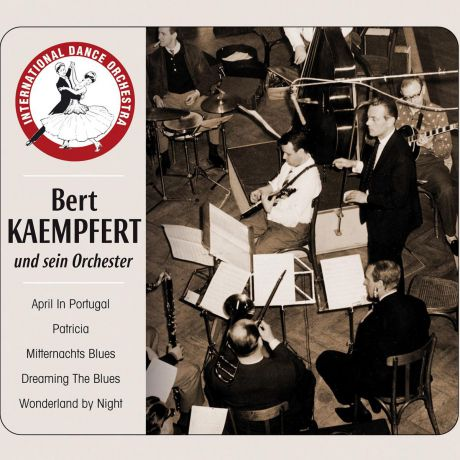 Bert Kaempfert And His Orchestra. Kaempfert -Wonderland By Night