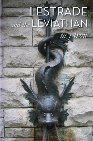 M J Trow Lestrade and the Leviathan