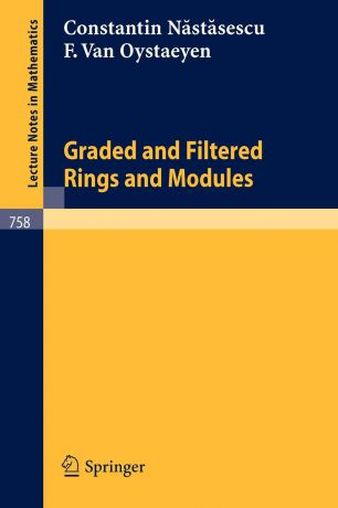 C. Nastasescu, F. Van Oystaeyen Graded and Filtered Rings and Modules
