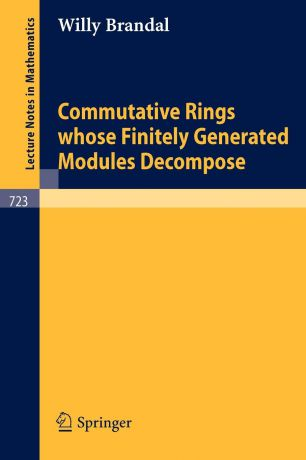 W. Brandal Commutative Rings whose Finitely Generated Modules Decompose