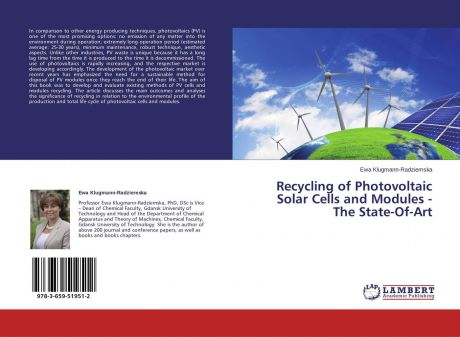 Ewa Klugmann-Radziemska Recycling of Photovoltaic Solar Cells and Modules - The State-Of-Art