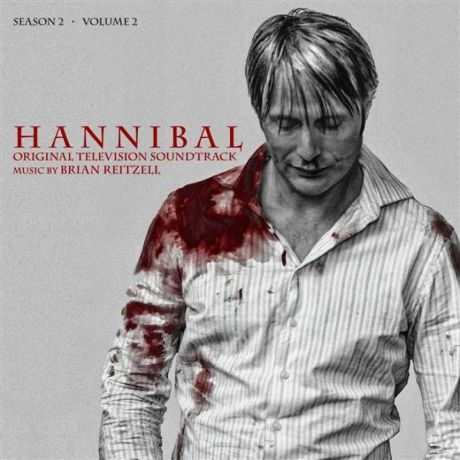 Brian Reitzell. Hannibal Season 2 Volume 2. The Original Motion Picture Soundrack (2 LP)