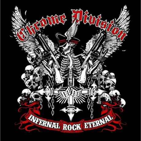 """Chrome Division"" Chrome Division. Infernal Rock Eternal"