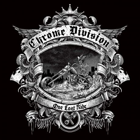 """Chrome Division"" Chrome Division. One Last Ride (Black Vinyl) (LP)"
