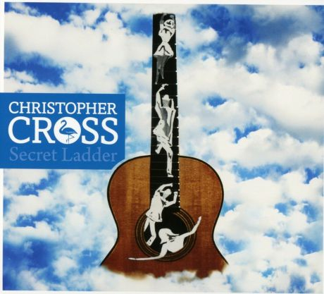 Christopher Cross. Secret Ladder