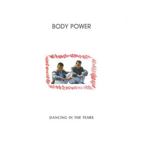 Body Power. Dancing In The Tears (LP)