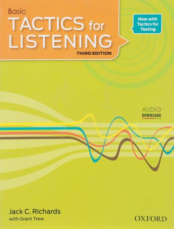Tactics for Listening. Basic. Student Book. Jack C. Richards , Grant Trew