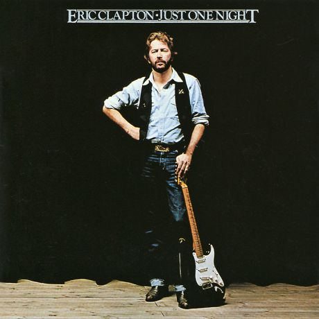 Эрик Клэптон Eric Clapton. Just One Night (2 CD)