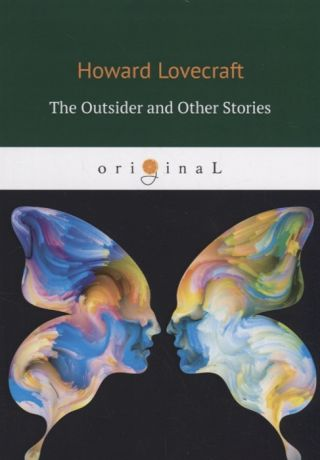 Lovecraft H. The Outsider and Other Stories