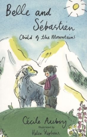 Aubry C. Belle and Sebastien The Child of Mountains