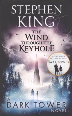 King S. The Wind Through the Keyhole A Dark Tower Novel