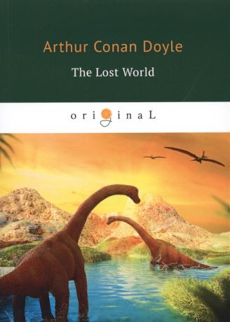 Doyle A. The Lost World