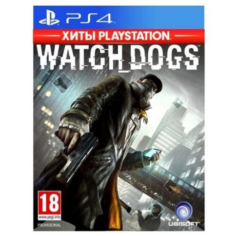 Игра для PlayStation 4 Watch Dogs (Хиты PlayStation)