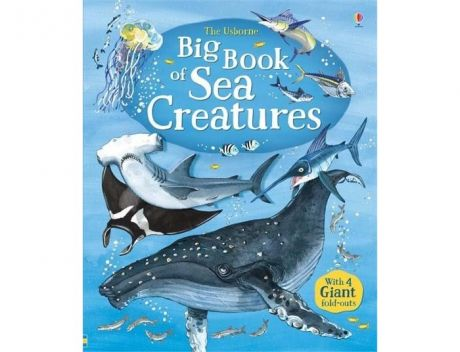 Энциклопедии Usborne Big Book of Sea Creatures